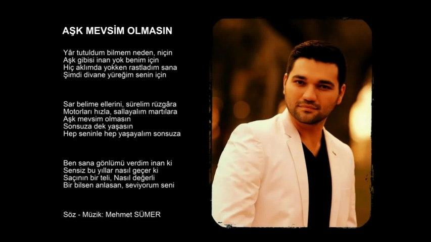 Mehmet Sümer - Aşk Mevsim Olmasın