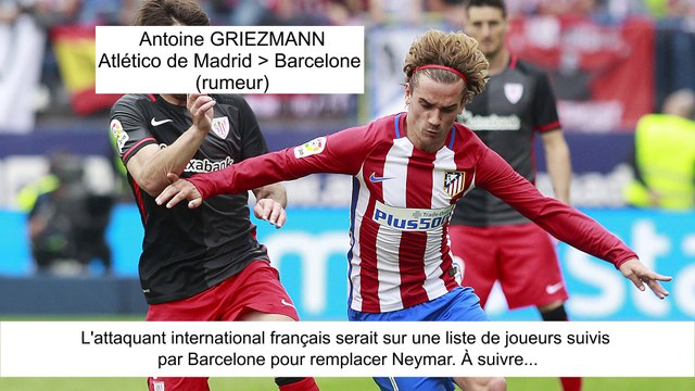 JT du Mercato (04/08/17) : Neymar à Paris, Dalbert à Inter Milan, Griezmann vers Barcelone...