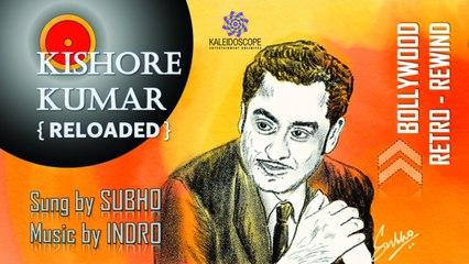 Kishore Kumar Mash UP- O Hansini+Tum bin jaoon Kahan
