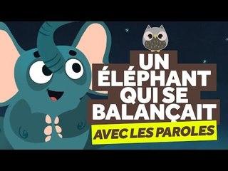 Un Eléphant Qui Se Balançait (avec les paroles) - Comptines pour Bébé - Le Monde Des Zibous