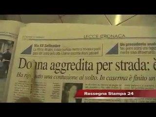 Leccenews24 notizie dal Salento in tempo reale: Rassegna Stampa 23 Febbraio