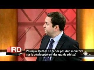 Gérald Fillion - Gaz de schiste : pourquoi pas un moratoire?