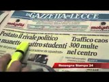 Leccenews24 Notizie dal Salento in Tempo Reale: Rassegna Stampa 20 Marzo