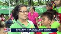 SPORTS BALITA: Walong barangay mula sa Valenzuela at QC, lumahok sa street soccer competition sa QC Circle