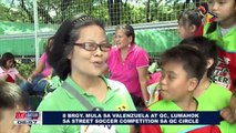 SPORTS BALITA: Walong barangay mula sa Valenzuela at QC, lumahok sa street soccer competition sa QC Circle