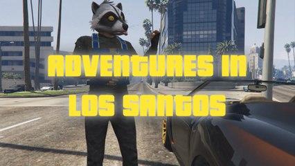 Adventures In Los Santos - Trailer