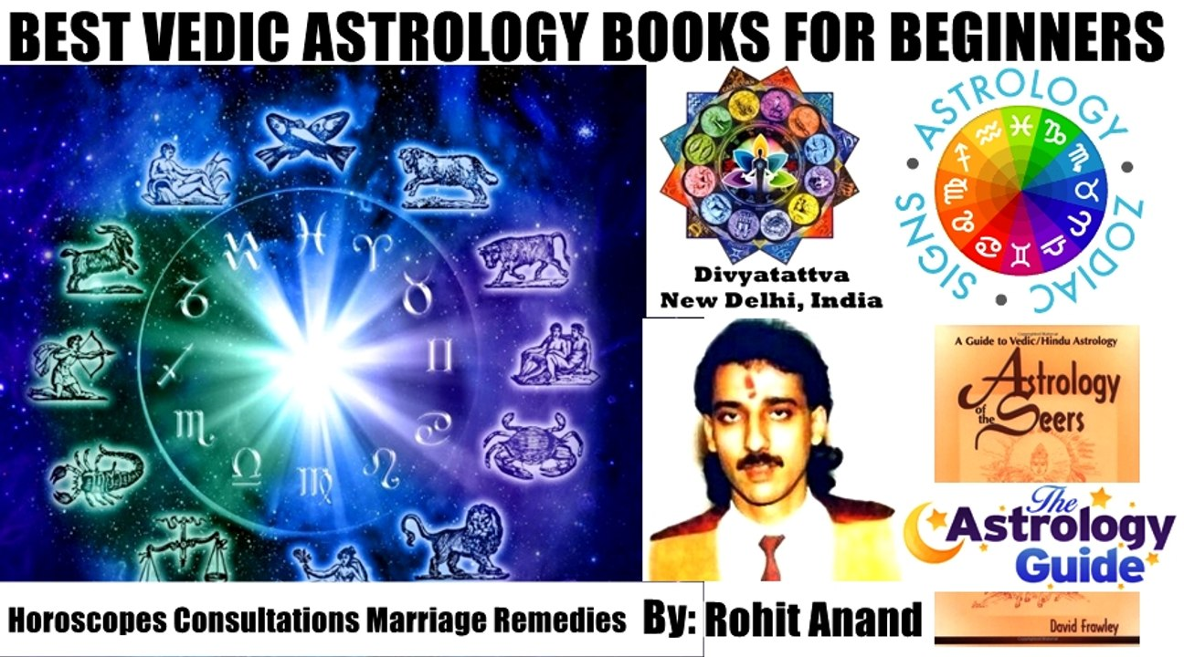 Vedic Astrology Books For Beginners Learn About Zodiac Horoscopes Jyotish  By Rohit Anand