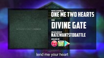 Divine Gate Opening One Me Two Hearts 【English Dub Cover】Song by NateWantsToBattle