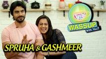 Spruha Joshi, Gashmeer Mahajani | WassUp With You | Episode 12 | Mala Kahich Problem Nahi, Sonu Song