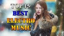 Remix Music [ Electro House - EDM -Mix ] : Top 15 Best Electro House 2017 - No Copyright Sounds [ Entertainment - Nhạc EDM Hay 2017 ]