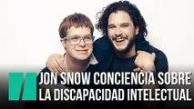 Jon Snow conciencia sobre las discapacidades intelectuales