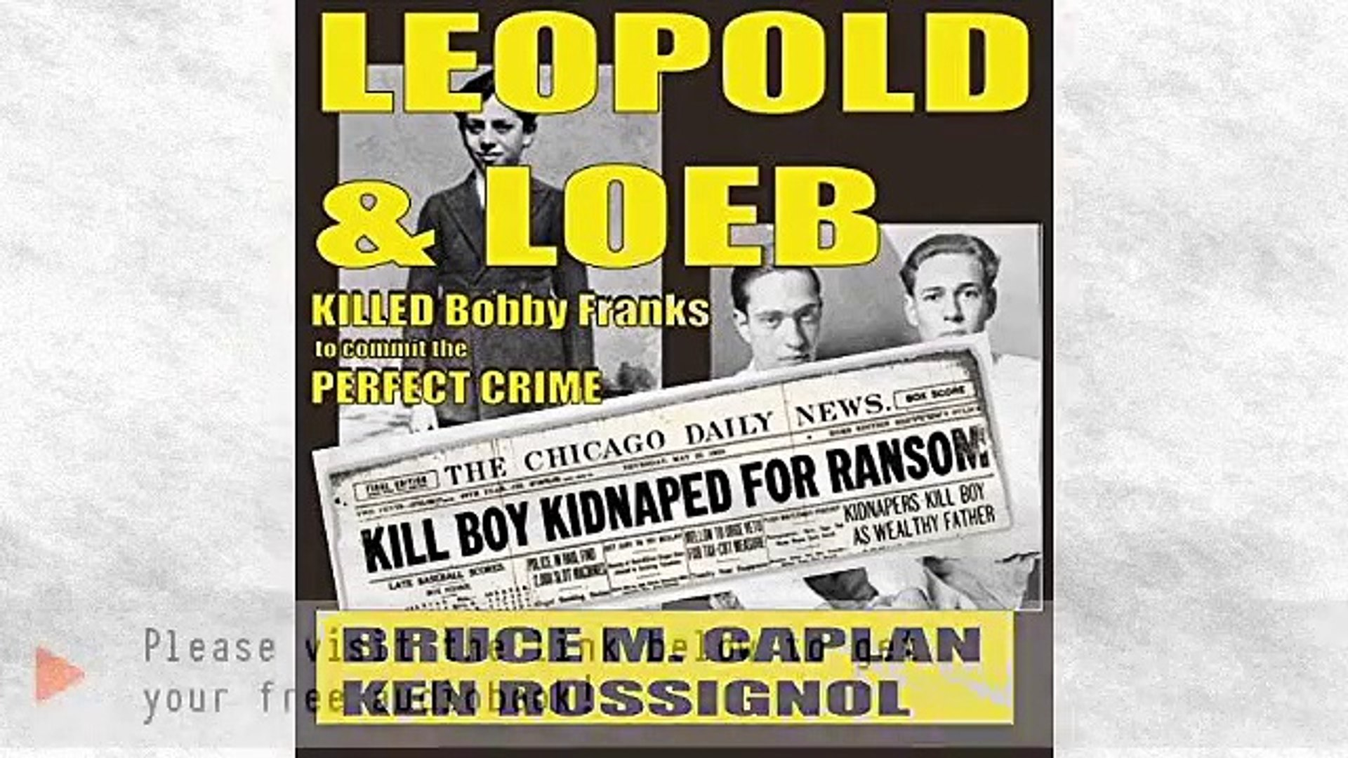 Leopold & Loeb Killed Bobby Franks Audiobook by Ken Rossignol