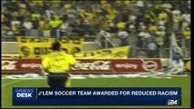 i24NEWS DESK   J'lem soccer team awarded for reduced racism   Tuesday, August 8th 2017