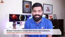 UV Rays!!! Harmful or Useful Ultra Violet Light Explained