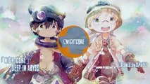 「Nightcore」 Deep in Abyss  Opening Made in Abyss 「Romaji and English Sub」