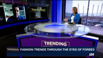 TRENDING | Fashion trends through the eyes of Forbes | Wednesday, August 9th 2017