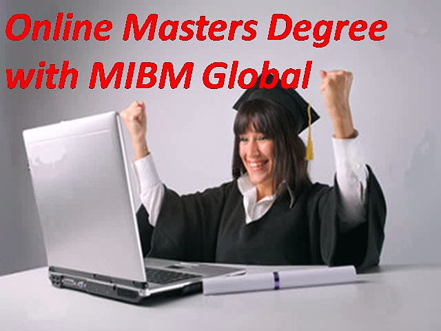 Just Now Online Masters Degree with MIBM Global