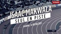 Mondiaux de Londres : Isaac Makwala seul en piste