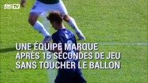 Ils marquent sans toucher le ballon après 15 secondes de jeu