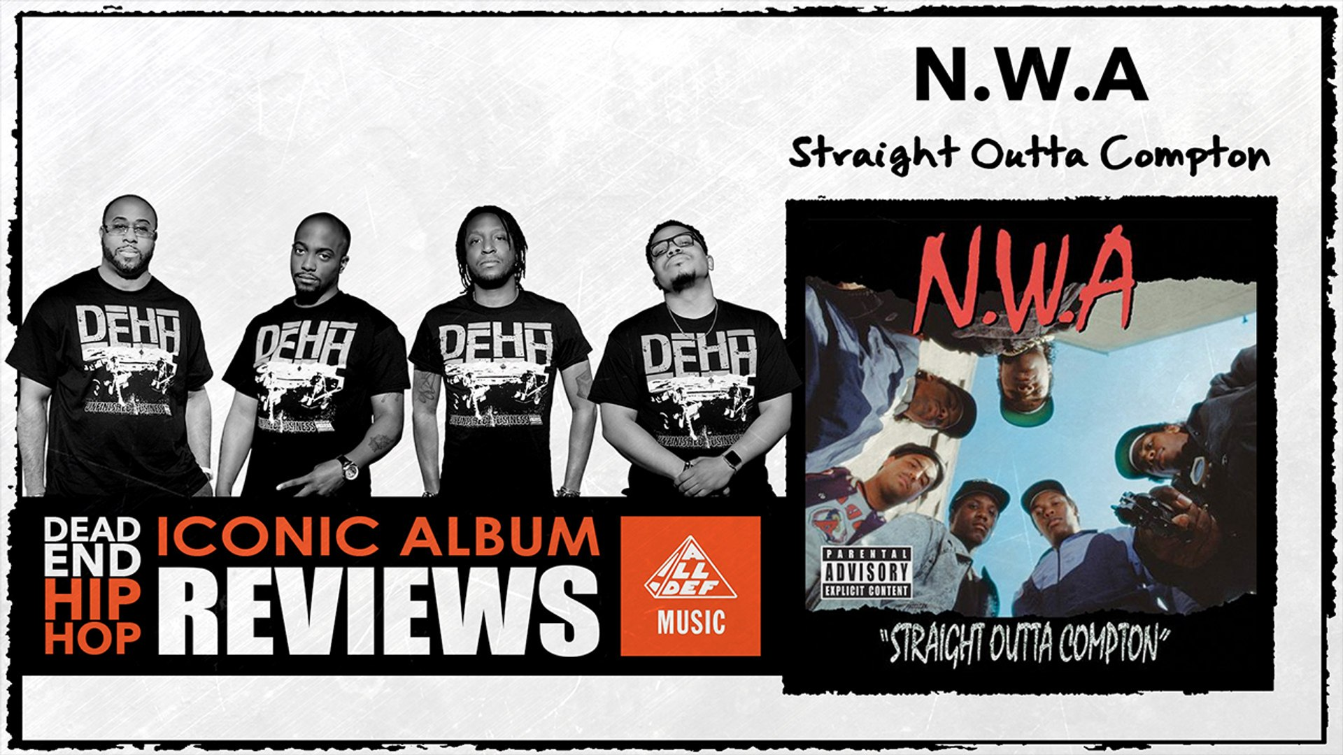 N W A Straight Outta Compton Album Review By Dead End Hip Hop