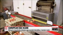 Europe's insecticide-infested egg scandal intensifies, 2 arrests made