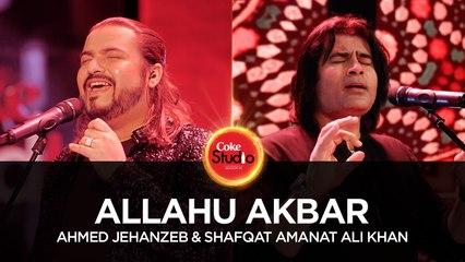 Ahmed Jehanzeb & Shafqat Amanat, Allahu Akbar, Coke Studio Season 10, Episode 1. #CokeStudio10