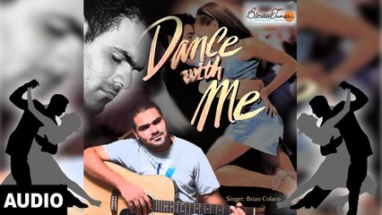 Brian Colaco - Dance with Me -