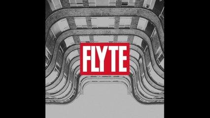 Flyte - Faithless