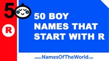 50 boy names that start with R - the best baby names - www.namesoftheworld.net