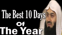 Some Powerful Duas For The Blessed 10 Days Of Dhu'l-Hijjah–Mufti Menk