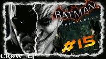BATMAN - ARKHAM KNIGHT[#015] - 100 Jokers in meinen Kopf! Let's Play Batman Arkham Knight