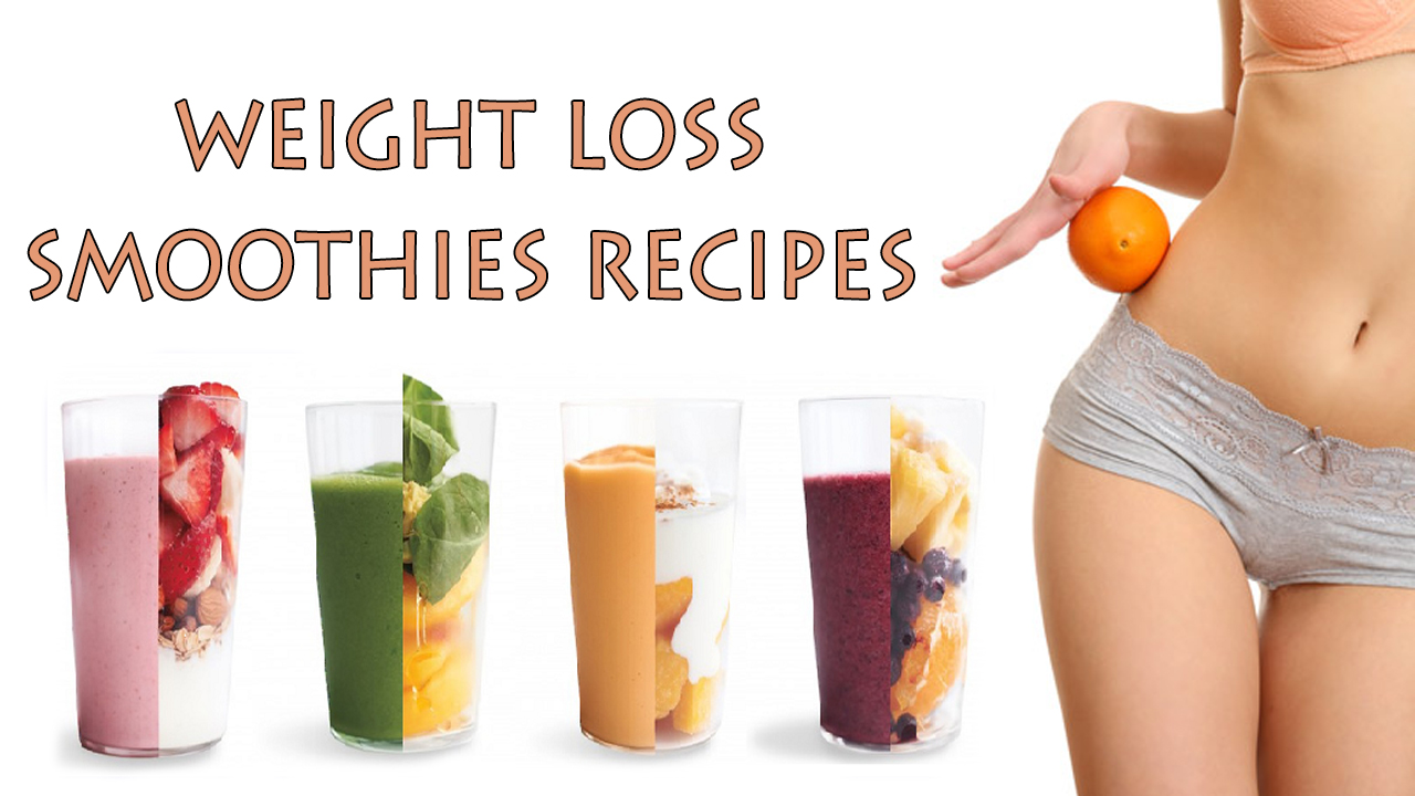 Weight Loss Smoothies Recipes | Make Weight Loss Smoothies