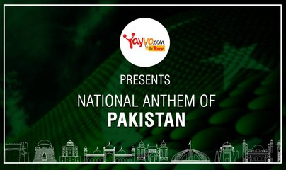 National Anthem of Pakistan (قومی ترانہ) - Yayvo.com