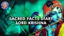 Krishna Facts | Janmashtami Special | Sacred Facts Dairy | Interesting Facts About Krishna