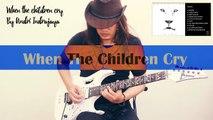 Vito Bratta solo (When the children Cry II ) Cover by Andri