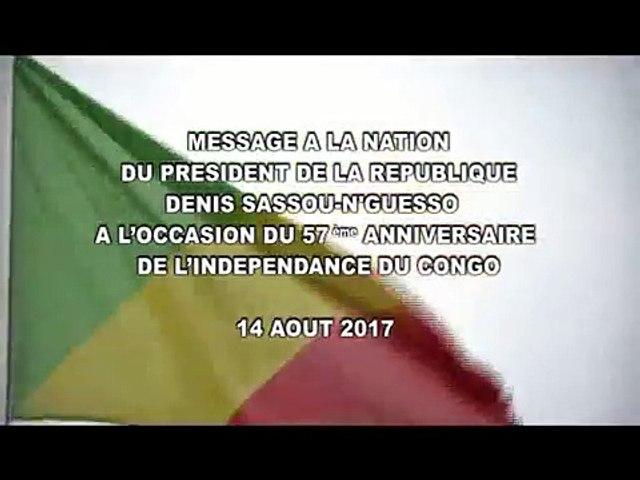 Message à la Nation du Président Denis Sassou Nguesso du 14 août 2017