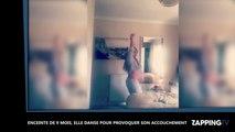 Enceinte de 9 mois, elle danse pour provoquer son accouchement (Vidéo)