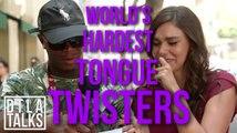 DTLA Talks: World's Hardest Tongue Twisters