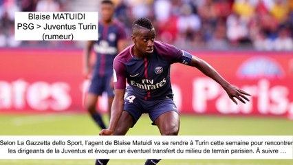 JT du Mercato (16/08/17) : Matuidi vers Juventus, Mbappé vers PSG, Mangala vers Inter Milan...