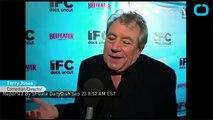 Monty Pythons Terry Jones Has Dementia