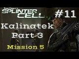 Splinter Cell Gameplay | Let's Play Tom Clancy's Splinter Cell - Kalinatek 3/3 (Mission 5)