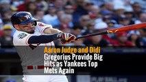 Aaron Judge and Didi Gregorius Provide Big Hits as Yankees Top Mets Again
