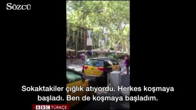 Görgü tanığı Barcelona'daki saldırı anını anlatıyor: Sokaktakiler çığlık atıyordu, herkes koşmaya başladı