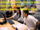 Accredited Online Degrees and Courses in India for professionals