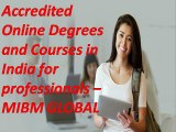 Accredited Online Degrees and Courses in India for professionals NOIDA @ DELHI
