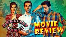 Bareilly Ki Barfi Movie Review   Ayushmann Khurrana   Kriti Sanon   Rajkummar Rao