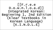 [PZEn6.[Free Download]] Integrated Korean: Beginning 1, 2nd Edition (Klear Textbooks in Korean Language) by Young-Mee Cho, Hyo Sang Lee, Carol Schulz, Ho-Min Sohn, Sung-Ock SohnYoung-mee ChoMee-Jeong ParkLayun Choi P.D.F