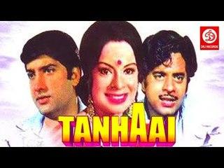 Tanhaai     Full Hindi Movie   Shatrughan Sinha, Anil Dhawan