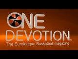 One Devotion - The Euroleague Basketball Magazine - Top 16 Show 1