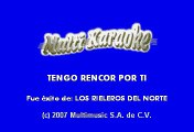 Los Rieleros del Norte - Tengo Rencor de Ti (Karaoke)